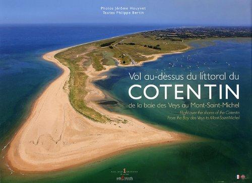 Vol au-dessus du littoral du Cotentin : De la baie des Veys au Mont-Saint-Michel