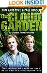 The Cloud Garden: A True Story of Adv...