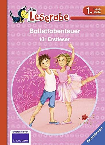 Ballettabenteuer für Erstleser (Leserabe - Sonderausgaben)
