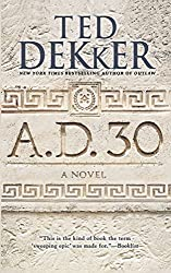 A.D. 30: A Novel (AD Book 1)