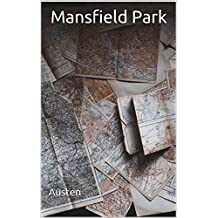 Mansfield Park: (Annotated) (English Edition)