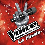 The Voice : La Plus Belle Voix - La Finale