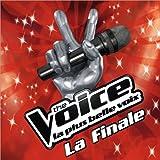 The Voice : La Plus Belle Voix - La Finale