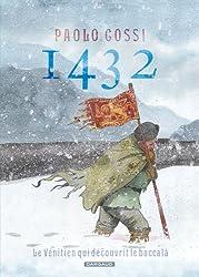 1432 - tome 1 - Le Vénitien qui découvrit le baccalà