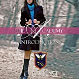 Introductions: The Academy: The Ghost Bird, Book 1