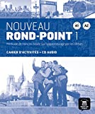 Nouveau Rond-Point 1 (A1-A2): Cahier d'exercices + CD audio