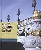 Ponts de Paris : Découverte & histoire