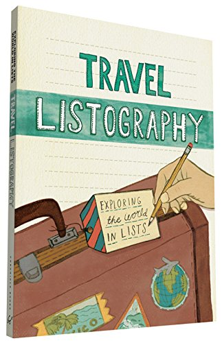 Travel Listography: Exploring the World in Lists (Notepads) par Lisa Nola