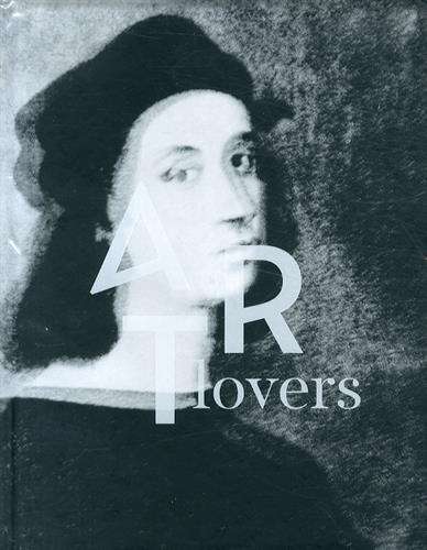 Art Lovers : Histoires d'art dans la collection Pinault par  Martin Bethenod, Collectif