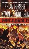 Hellhole: Awakening (The Hellhole Trilogy) by Brian Herbert (2014-01-28)