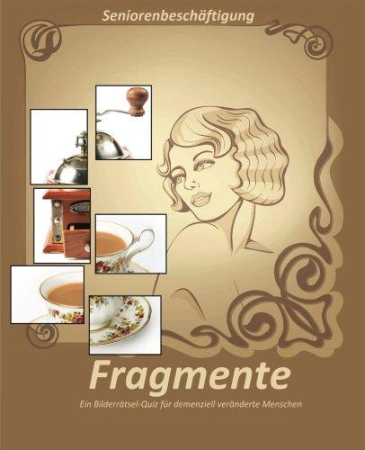 Fragmente: Ein Bilderrätsel-Quiz für demenziell veränderte Menschen