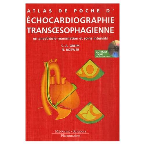 Echocardiographie transoephagienne : En anesthésie-réanimation et soins intensifs (1Cédérom)