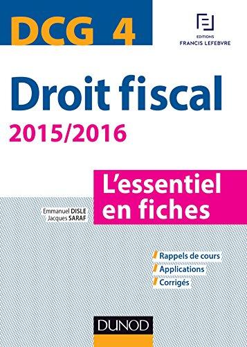En ligne téléchargement gratuit DCG 4 - Droit fiscal - 2015/2016 - 7e éd. : L'essentiel en fiches pdf epub