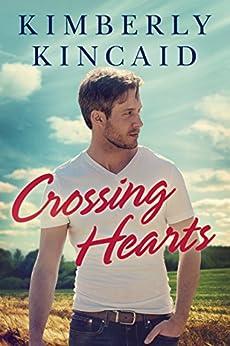 Crossing Hearts (The Cross Creek Series Book 1) by [Kincaid, Kimberly]