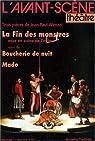 L'Avant-scène théâtre, N° 965, 1er mars 199 : La Fin des monstres suivi de Boucherie de nuit et Mado par Wenzel