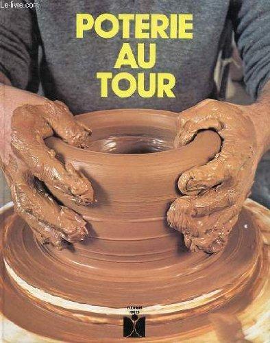 Poterie au tour (Fleurus idées) par Maurice Duplan, Pierre Baulig (Relié)