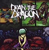 Drain the Dragon: Demon of My Nights (Audio CD)