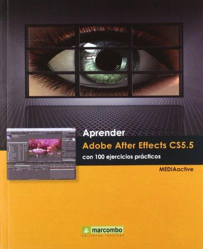 Aprender-Adobe-After-Effects-CS55-con-100-ejercicios-prcticos-APRENDERCON-100-EJERCICIOS-PRCTICOS
