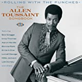 Rolling With The Punches-The Allen Toussaint Songbook
