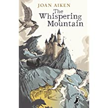 The Whispering Mountain (The Wolves Chronicles Book 0)