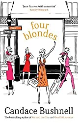 Four Blondes by Candace Bushnell (2001-02-01)