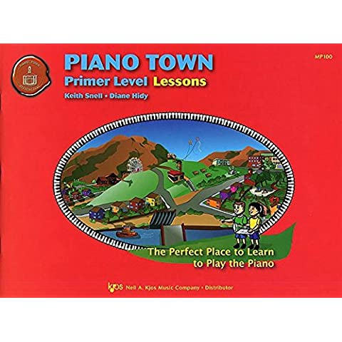 Piano Town: Primer Level Lessons. For Pianoforte