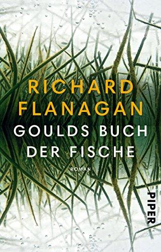 Buchseite und Rezensionen zu 'Goulds Buch der Fische: Ein Roman in zwölf Fischen' von Richard Flanagan