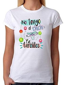 Camiseta Divertida. No Tengo el Chichi Pa farolillos. Divertida Camiseta de Regalo para Amigas, Despedidas solteras...