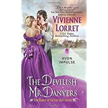 The Devilish Mr. Danvers: The Rakes of Fallow Hall Series by Vivienne Lorret (2015-05-26)