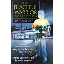 The Peaceful Warrior Collection by Dan Millman (2000-07-06)