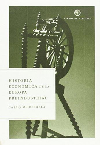 Historia económica de la Europa preindustrial (Libros de Historia)