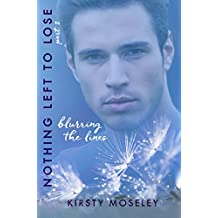 Blurring the Lines: (Nothing Left to Lose, Part 2) (Guarded Hearts) (English Edition)