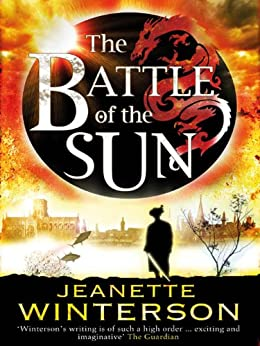The Battle of the Sun by [Winterson, Jeanette]