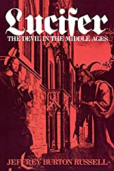 Lucifer: The Devil in the Middle Ages (Cornell Paperbacks)