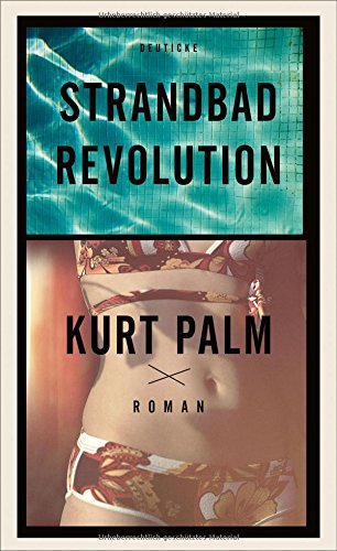 Preisvergleich Produktbild Strandbadrevolution: Roman