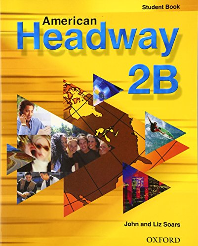 American Headway 2. Student's Book B: Student Book B Level 2 (American Headway First Edition)