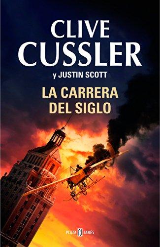 La carrera del siglo (Isaac Bell 4) por Clive Cussler