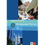 Unternehmen Deutsch 1. : Grundkurs Lehrbuch