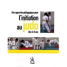 Une approche pédagogique pour l'initiation au judo des 6-8 ans