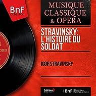Stravinsky: L'histoire du soldat (Arr. by Bronisław Horowicz, Mono version)