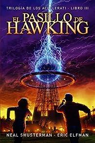 El pasillo de Hawking: Trilogía de los Accelerati, 3  - Narrativa Juvenil) par Eric Elfman