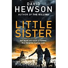 Little Sister (Detective Pieter Vos) by David Hewson (2016-05-05)