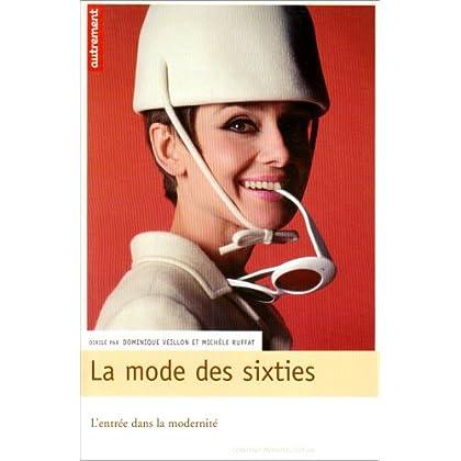 La mode des Sixties : L'entrée dans la modernité