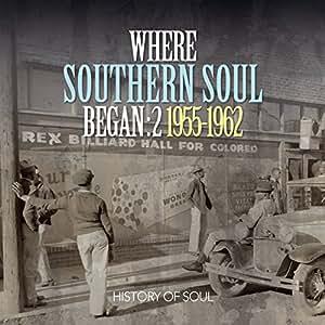 Where Southern Soul Began (Volume 2)
