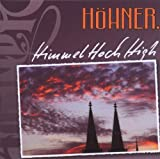 Songtexte von Höhner - Himmel Hoch High