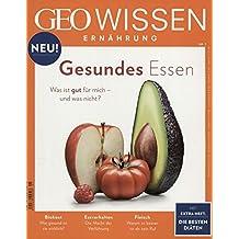 GEO Wissen Ernährung / GEO Wissen Ernährung 01/2016 - Gesundes Essen