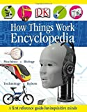 How Things Work Encyclopedia by DK Publishing (2009) Hardcover