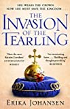 Invasion of the Tearling, The (Lead Title) [Paperback] [Jan 01, 2017] Johansen, Erika