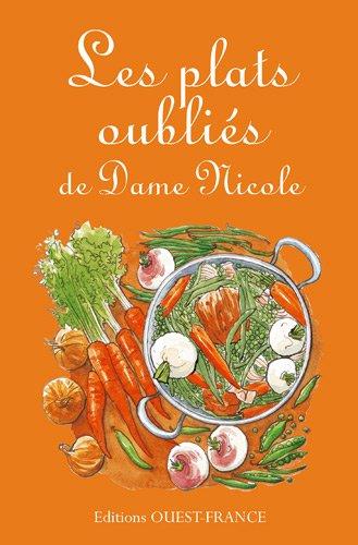 Les plats oublis de Dame Nicole