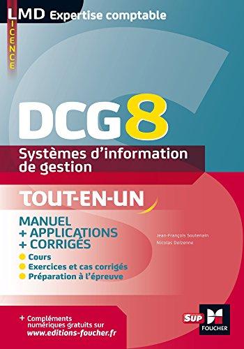 DCG 8 - Systèmes d'information de gestion Manuel et applications par Jean-François Soutenain